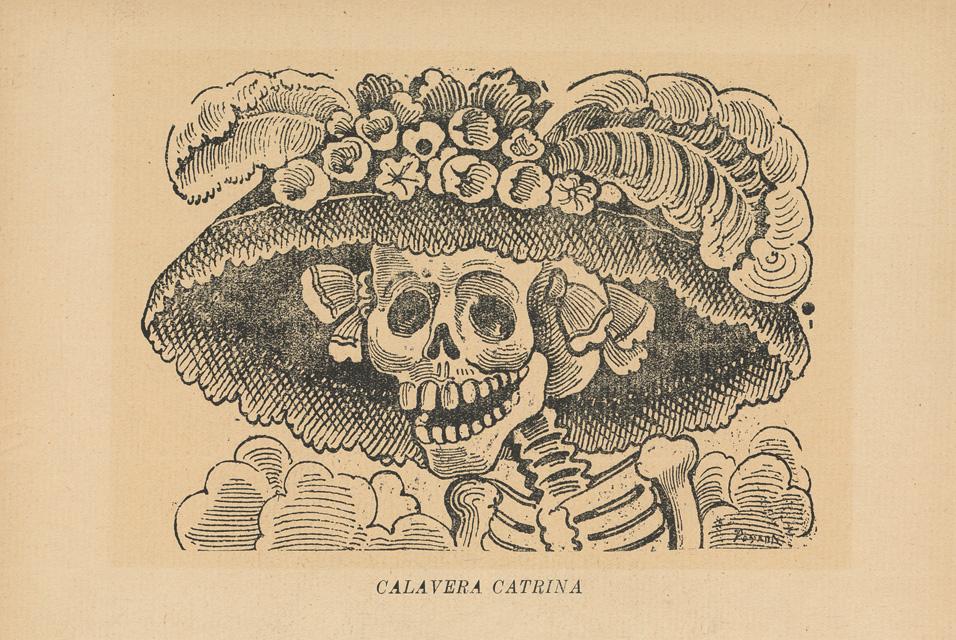 La Catrina, originalmente llamada La Calavera Garbancera, José Guadalupe Posada.